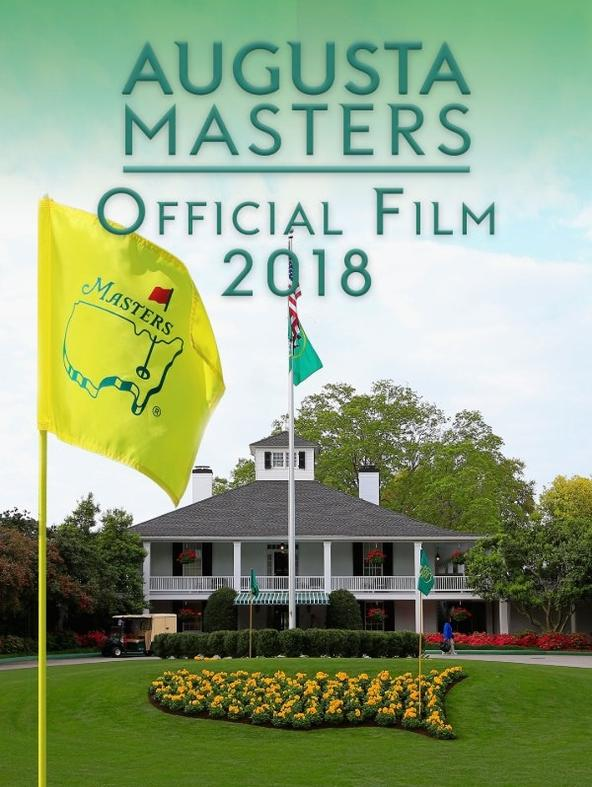 Golf: Augusta Masters Official Film 2018