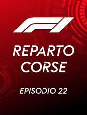 S2021 Ep22 - Reparto Corse F1