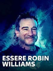 Essere Robin Williams