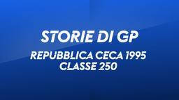 Rep. Ceca, Brno 1995. Classe 250