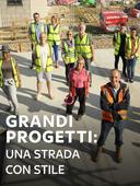 Grandi progetti: una strada con stile