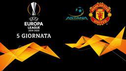 Astana - Man Utd. 5a g.