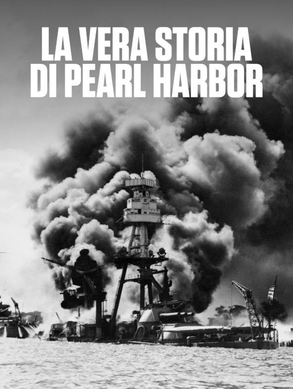 La vera storia di Pearl Harbor - 1^TV