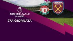 Liverpool - West Ham United. 27a g.