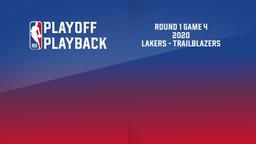 2020: Lakers - Trailblazers. Round 1 Game 4