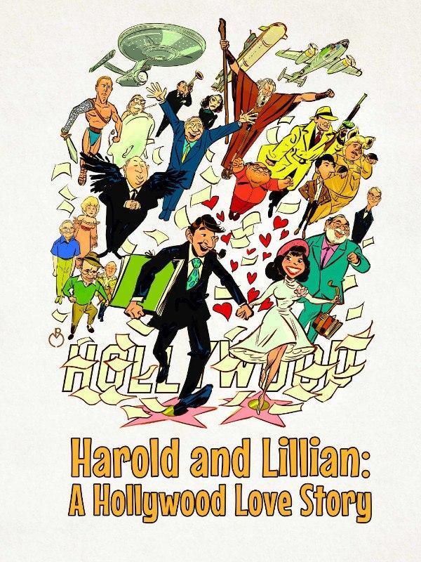Harold e Lillian: una storia d'amore a Hollywood