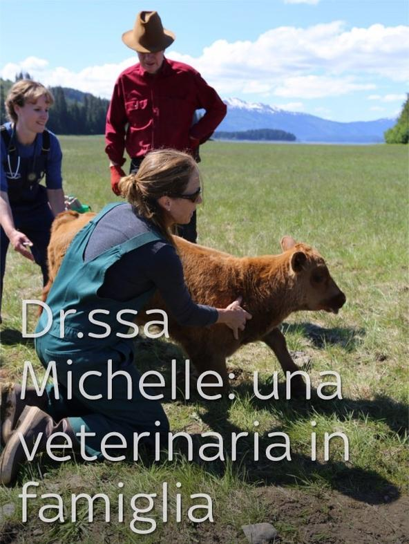 Dr.ssa Michelle: una veterinaria in...