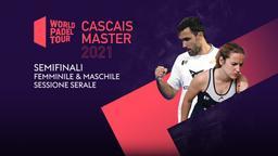 Cascais Master: Semifinali F/M Sessione serale