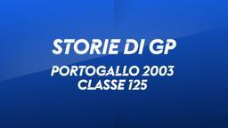 Portogallo, Estoril 2003. Classe 125