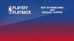2013: Grizzlies - Clippers. West 1st Round Game 1