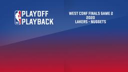 2020: Lakers - Nuggets. West Conf Finals Game 2