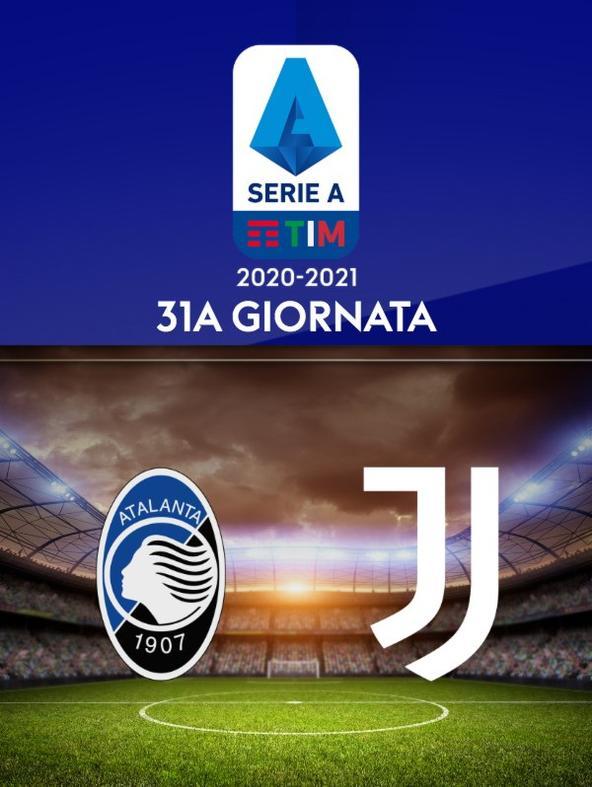 Atalanta - Juventus. 31a g.