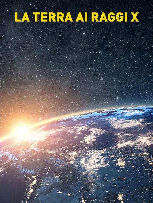 La Terra ai raggi X