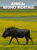 Africa: regno mortale