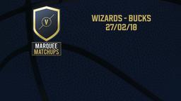 Wizards - Bucks 27/02/18