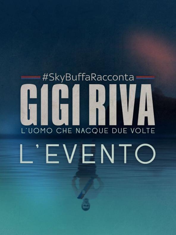 #SkyBuffaRacconta Gigi Riva L'evento