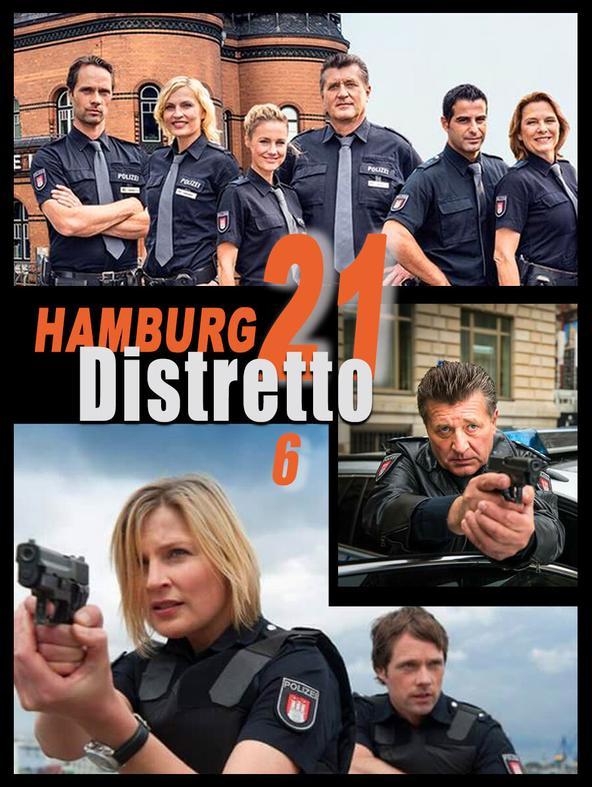 S6 Ep9 - Hamburg Distretto 21