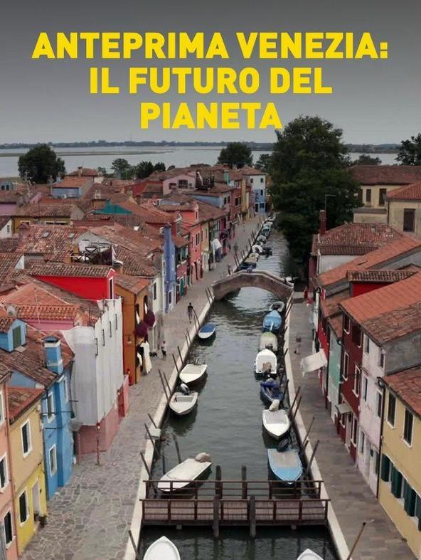 Anteprima 'Venezia: il futuro del...