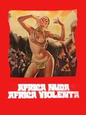 Africa nuda, Africa violenta