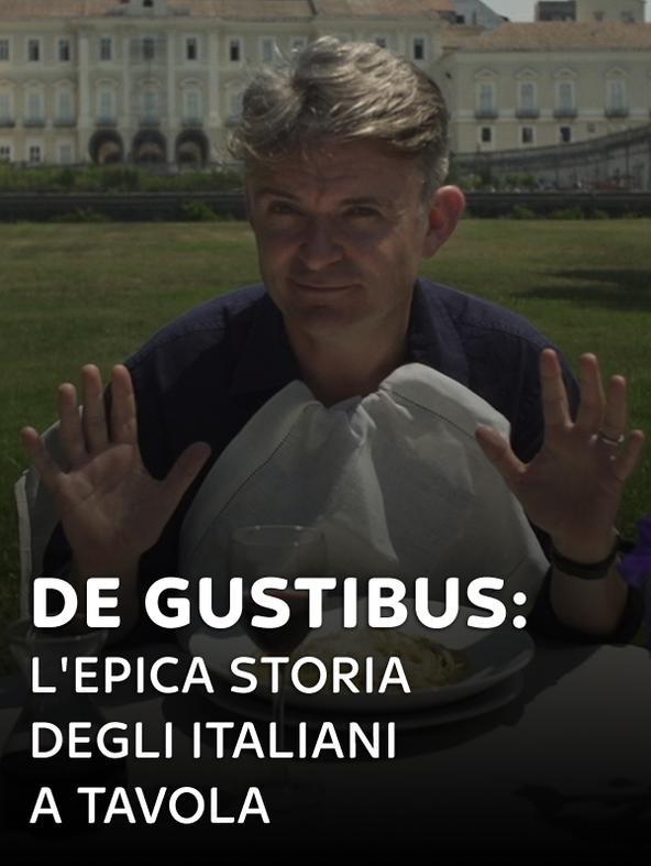 De gustibus: l'epica storia degli italiani a tavola -