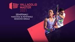 Valladolid Master: Semifinali M/F Sessione serale