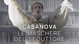Casanova - Le maschere del seduttore