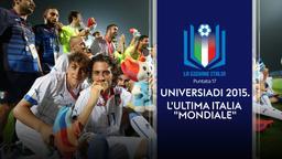 Universiadi 2015. L'ultima Italia 'Mondiale'