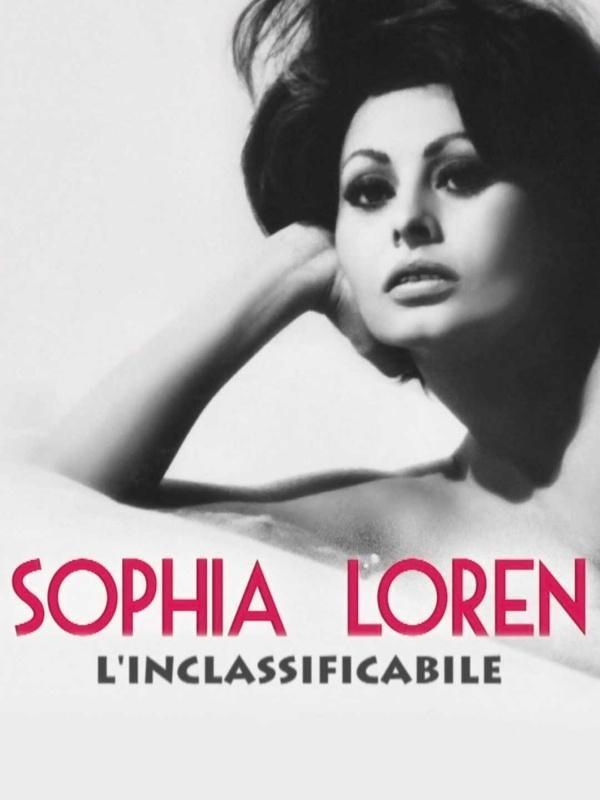 Sophia Loren - L'inclassificabile