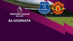 Everton - Manchester United. 8a g.