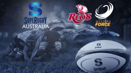 Reds - Western Force. 3a g.