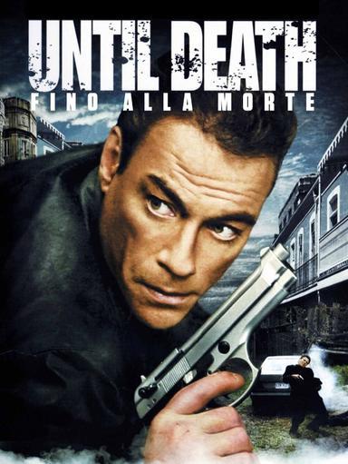 Until Death - Fino alla morte