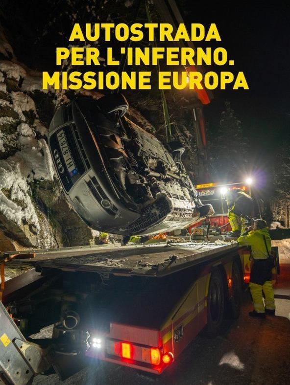 Autostrada per l'inferno. Missione Europa - 1^TV