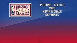 Pistons - Celtics 1985 Kevin McHale 56 Points