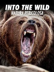 S1 Ep8 - Into the wild - natura pericolosa
