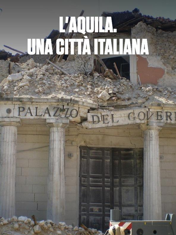 L'Aquila. Una citta' italiana