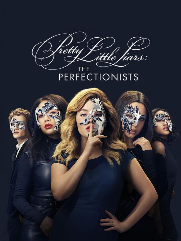Pretty little liars: The Perfectionists-  -