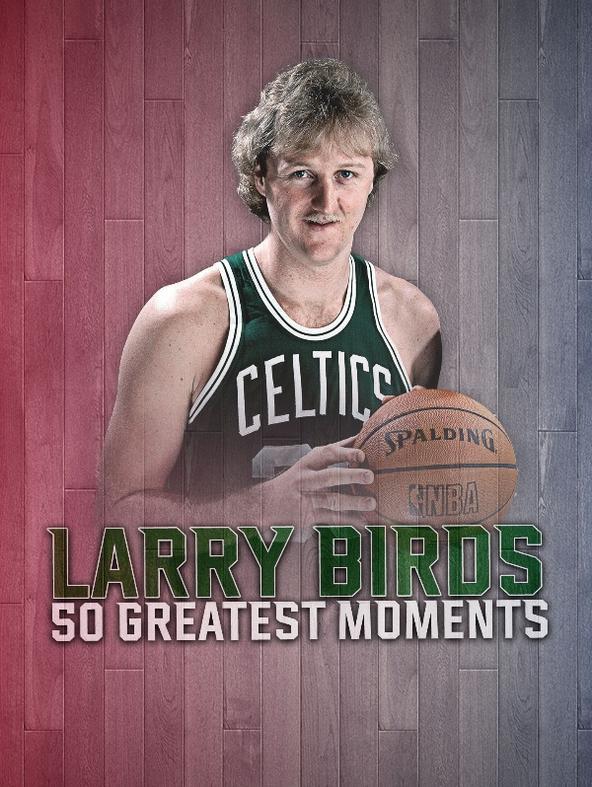 Larry Bird 50 Greatest Moments