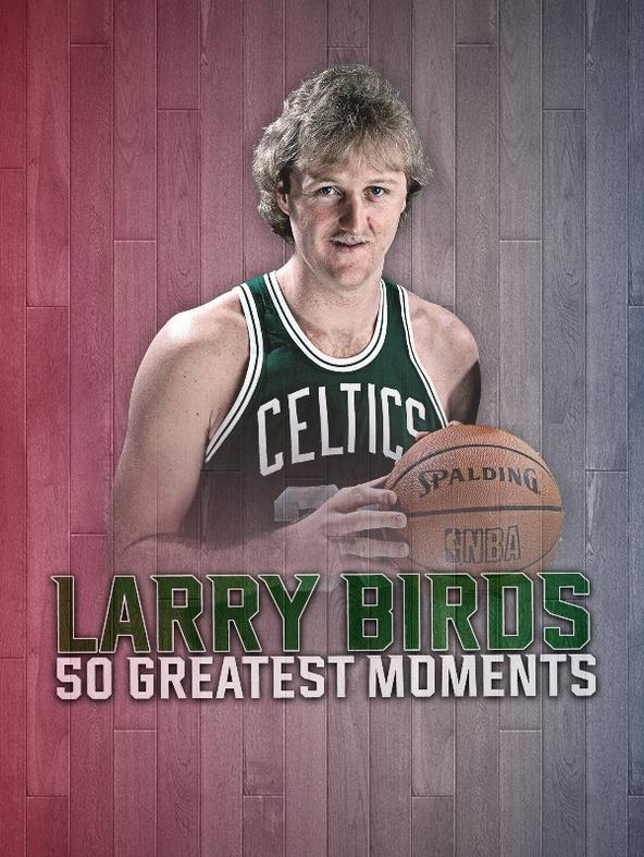 Larry Bird 50 Greatest Moments