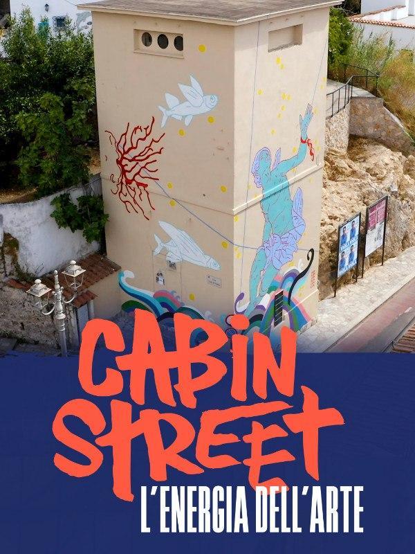 Cabin Street - L'energia dell'arte