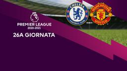 Chelsea - Manchester United. 26a g.