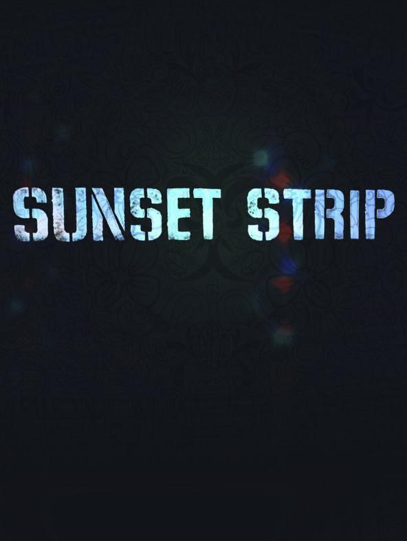 Sunset Strip - Vizi e virtu' sul...