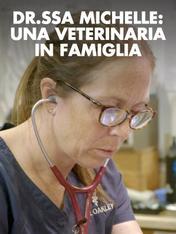 S7 Ep9 - Dr.ssa Michelle: una veterinaria in...