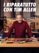 I riparatutto con Tim Allen