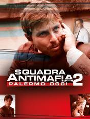 S2 Ep14 - Squadra Antimafia 2 - Palermo oggi