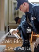 Cold Blood: nuove verità