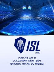 Match 5 Day 1: LA Current, Iron Team, Toronto Titans, DC Trident