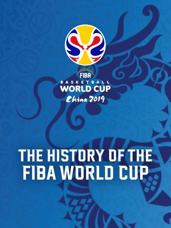 The History of The FIBA World Cup 2019