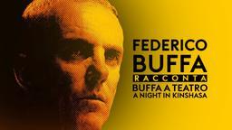 Buffa a Teatro: A Night in Kinshasa