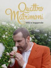Quattro matrimoni - Miti e leggende