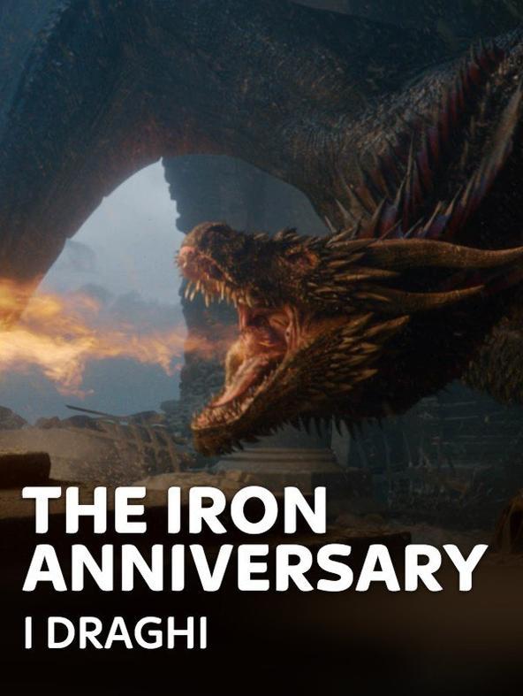 The Iron Anniversary - I Draghi